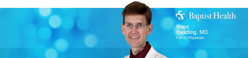 Brent Beadling, MD is a Family Physician for Baptist Health in Jacksonville, FL